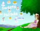 【sweets parade】歌ってみた♪【ゆめいぬ】