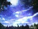 【初音ミク】Holy【オリジナル】