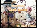 【ニコニコ動画】【東方ニコカラ】 Just awake (on vocal)を解析してみた