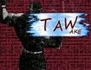 【MUGEN】TAW【トーナメント】