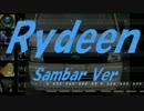 【SAMBAR】RYDEEN【カバー曲】