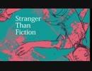 【ニコニコ動画】【NNI】 Stranger than fiction 【オリジナル曲】を解析してみた