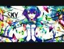 【蒼姫ラピス】SKY【オリジナル曲】