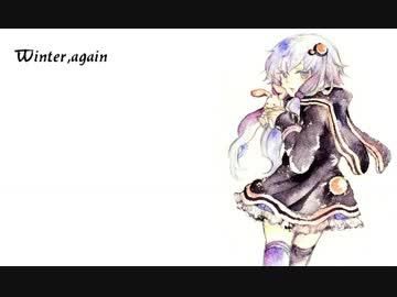 【結月ゆかり】 『Winter, again』 【GLAYカバー試聴版】