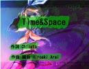 【鏡音リン・レン】Time&Space【オリジナル曲】