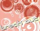 第58位:【NNI】Break out【オリジナル曲】 thumbnail