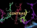 CONTRAST【ボーカロイド&UTAU オリジナル曲】