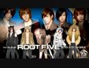 【√5】ROOTFIVEメドレー!!【8曲】