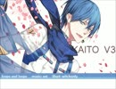 【KAITO V3】 loops and loops 【オリジナル曲】
