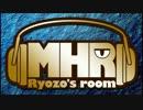 【第4回後編】モンハンラジオ 良三の部屋 Part1【MH4】