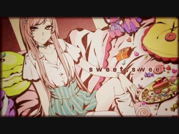#12 「sweet,sweet」
