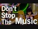 【ニコニコ動画】Don't Stop The Musicを解析してみた