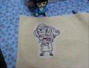 【ニコニコ動画】作ってみた*フランキーなチョッパー刺繍*を解析してみた