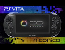 PS Vita「ニコニコ」生放送配信対応!