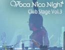 2013.2.2 VocaNicoNight -ClubStageVol.3- 鼻そうめんP(前編)