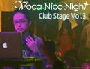 2013.2.2 VocaNicoNight -ClubStageVol.3- 鼻そうめんP(後編)