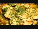 【ニコニコ動画】チーズ茄子♪ ~次男の初挑戦~を解析してみた