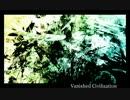 【ニコニコ動画】【ニコニコインディーズ】Vanished Civilization【MSGS】を解析してみた