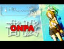 【鏡音リンオリジナル曲】ONPA -音波- 『02-RIN』(修正版)