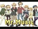 【レン廃7人で】Mr.music 【歌ってみた】