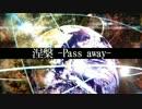 【ショートPV】涅槃 -Pass away【ダークレンex03_ジュンP】