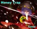 【ニコニコ動画】【東方ヴォーカル】 Honey Trap 【Crest】を解析してみた