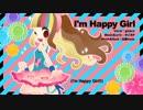 【ニコニコ動画】【ギャラ子】I'm Happy Girl【オリジナル曲MV】を解析してみた