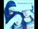 Vacuum ☆ Sequence Love (オリジナル) thumbnail