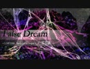 【ニコニコ動画】【オリジナル】 False Dream 【Psychedlic Trance】を解析してみた