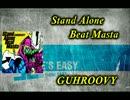 Stand Alone Beat Masta【歌詞付き】
