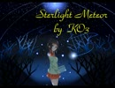 [NNIオリジナル] Starlight Meteor [UK Hardcore]