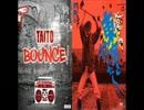 Taito feat. Ikuzo-Bounce!~俺ら東京さ行くだ~