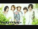 """【蛇足ぽこたみーちゃんけったろkoma'n】ROOT FIVE """"MAGIC NIGHT"""""""