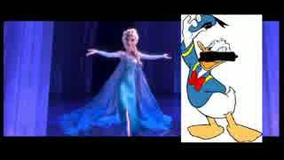 【アナと雪の女王】ドナルドダックが『Let It Go』を歌ってみた。