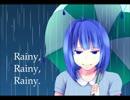 【歌ってみた】Rainy,rainy,rainy.【お鈴】