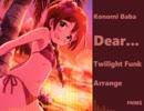 """BABA Konomi """"dear... Twilight Funk Arrange"""""""