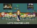 【サウスパーク】let's fighting love 歌ってみた.......宮助 thumbnail