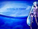初音ミクのオリジナル曲 LOVEDOLL OF NOBOD...