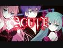【PV】ACUTE(アキュート)【小説版】
