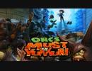 【Orcs Must Die!】 Orcs Must Yukkuri Stage.17 ブリッジ