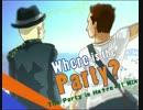 【ニコニコ動画】Where Is The Party? (The Party Is He↑re↓!! Mix)を解析してみた