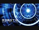 【ニコニコ動画】ROBOTIC 【SHIGI】を解析してみた