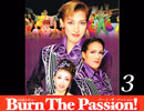 レビュー「Burn The Passion」3 thumbnail