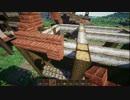 【Minecraft】緩やかに幻想建築Vol.1_田舎町レへネ-pt7-3【女実況】