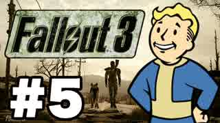【Fallout3】危険なお散歩【実況】#5