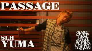 【SLH】PASSAGEを踊ってみた【YUMA】