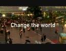 【ニコラップ】Change the wolrd【Sunday】