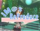 【予告】iM@S_ReProduce【祭り】 アイドルマスター