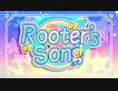 【葵姫】Rooter's Song【歌ってみた】