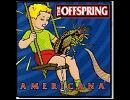 洋楽を高音質で聴いてみよう【892】 The Offspring 『Staring At The Sun』